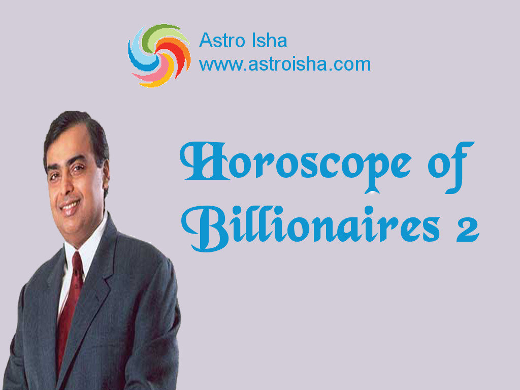 Horoscope of Mukesh Ambani