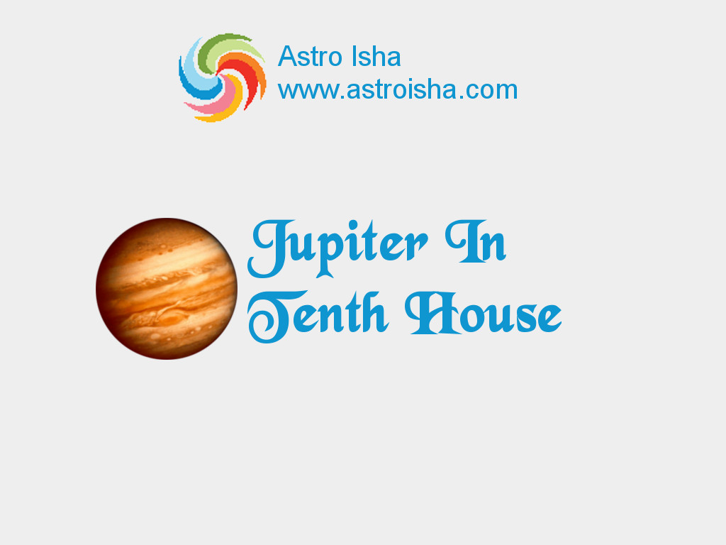 Jupiter in Tenth House