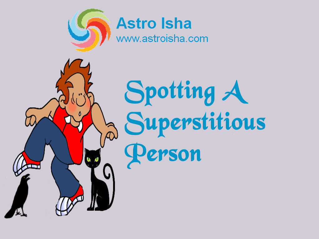 Spotting Superstitious People