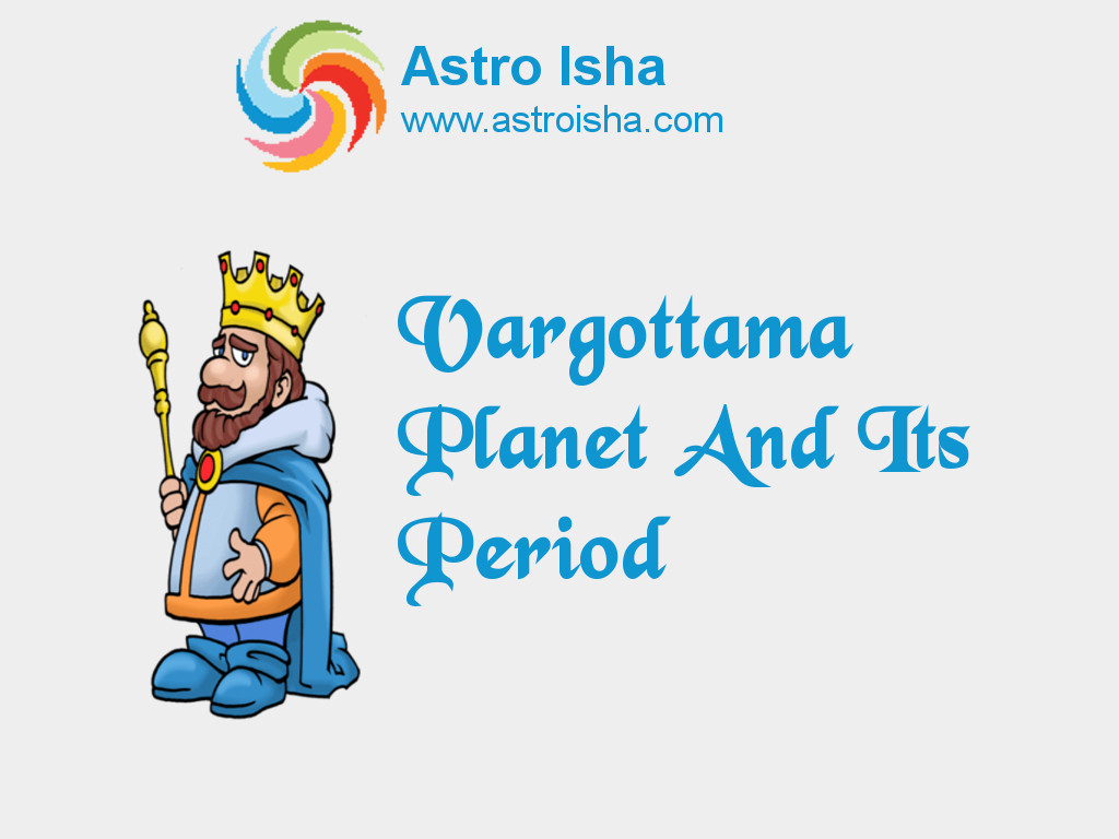 Vargottama Planet And Its Period