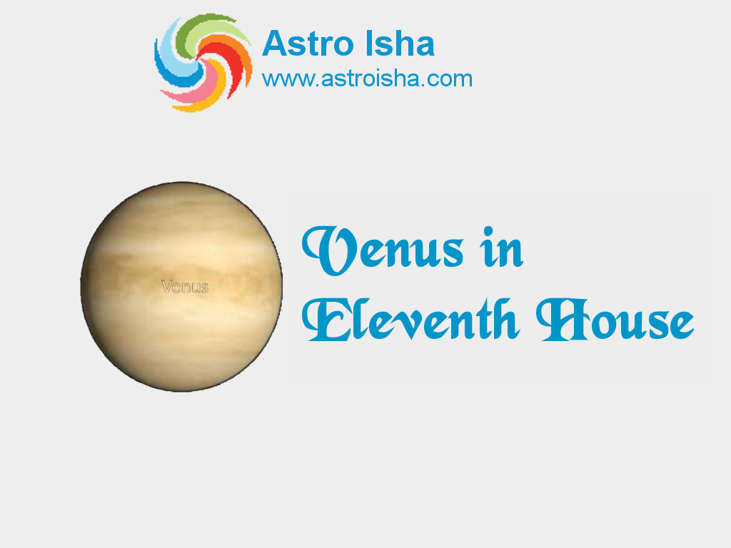 Venus in Eleventh House