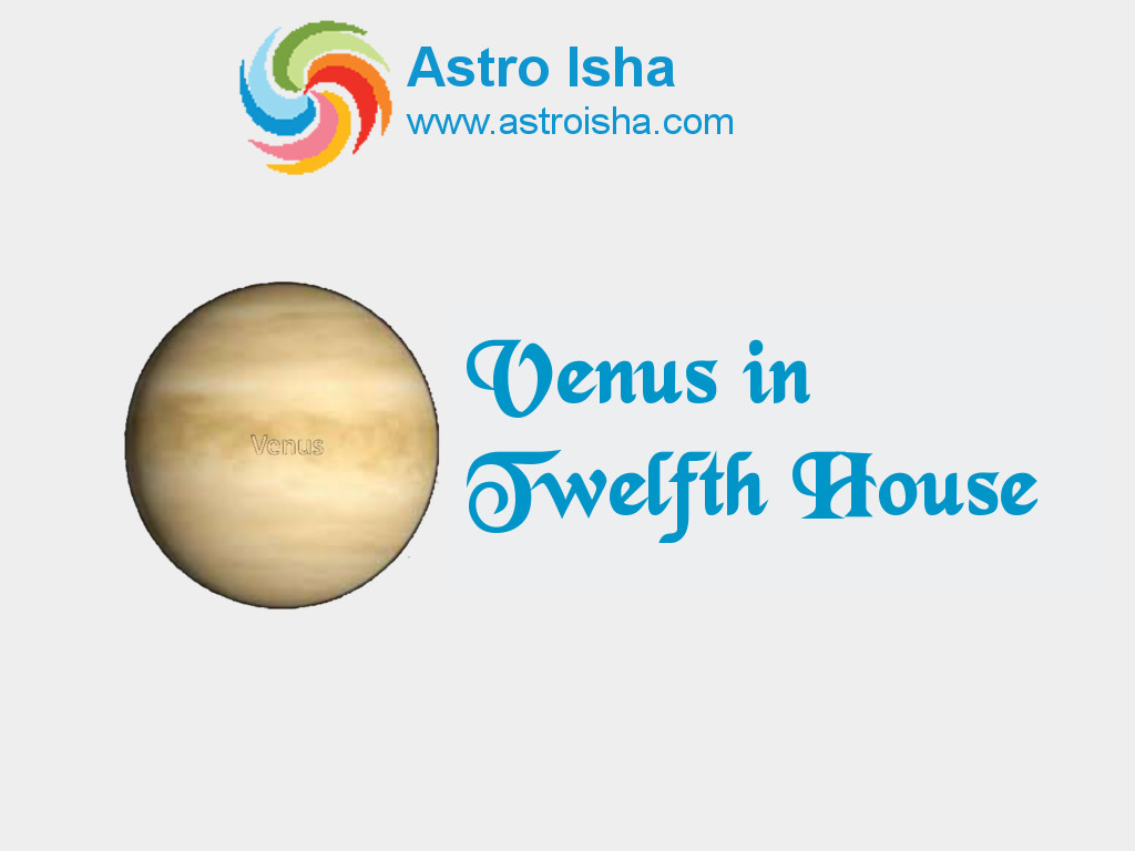 Venus in Twelfth House